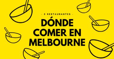 Dónde comer en Melbourne - 5 restaurantes baratos