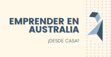 Emprender en Australia - Desde casa