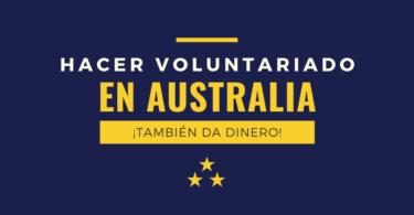 Hacer voluntariado en Australia también da dinero
