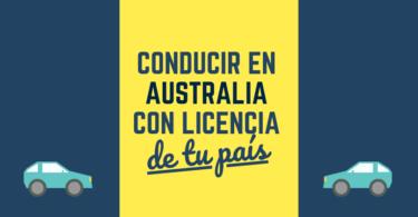 Cómo conducir en Australia con la licencia de tu país