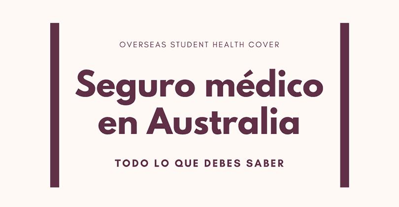 Seguro OSHC Australia - Todo lo que debes saber