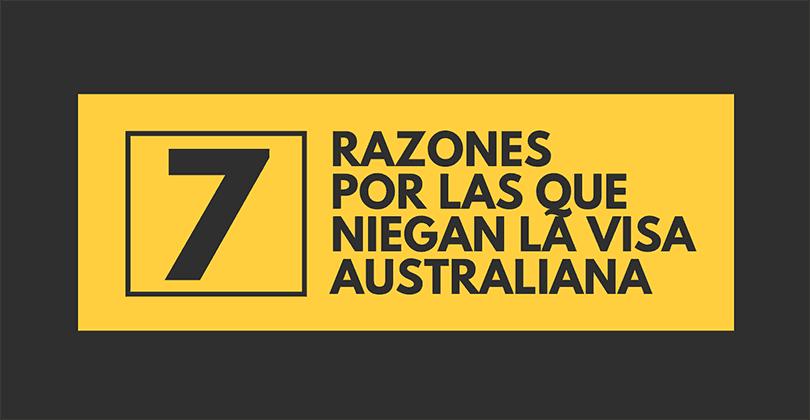 Por qué niegan la visa australiana - 7 razones clave