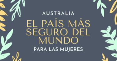 Australia el país más seguro del mundo para las mujeres