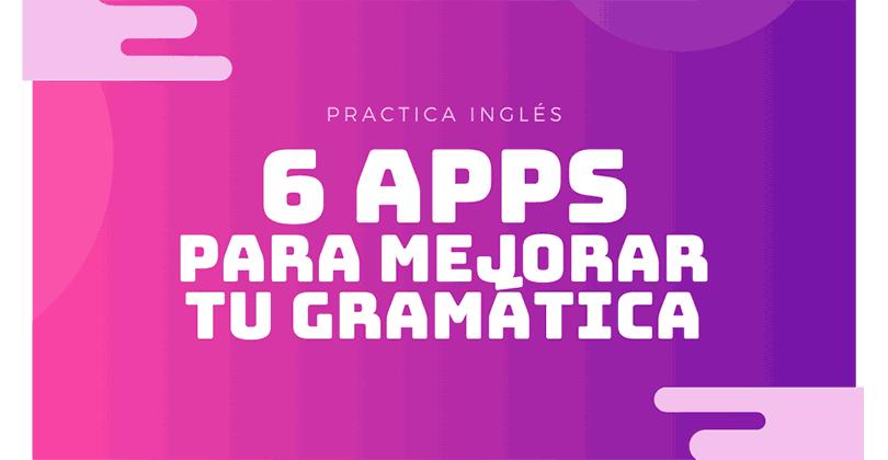 6 Apps de gramática en inglés
