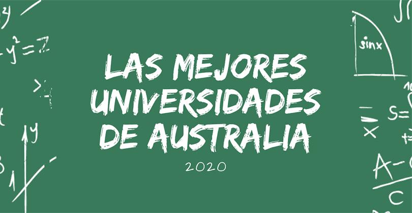 Las mejores universidades de Australia - 2020