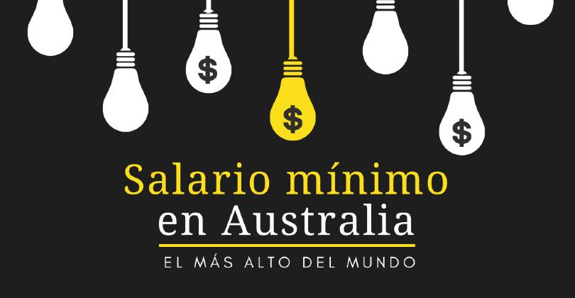 Salario mínimo en Australia El más alto del mundo