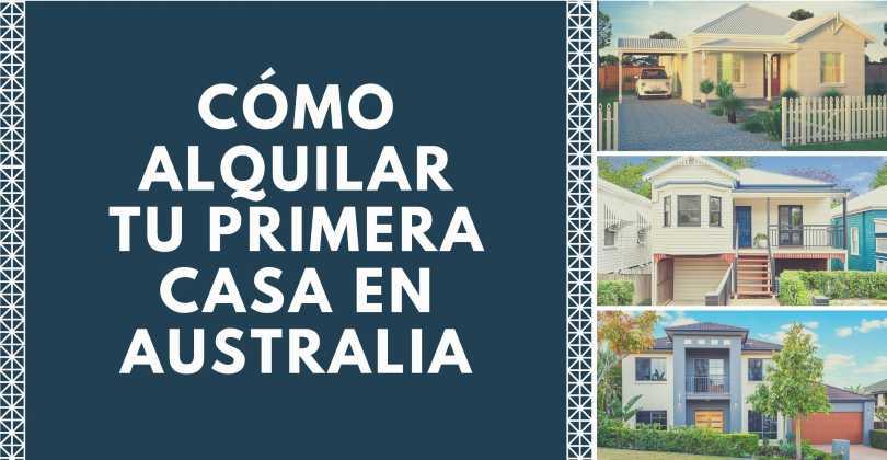 Cómo alquilar casa en Australia