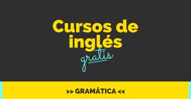 Cursos de inglés gratis online - Gramática