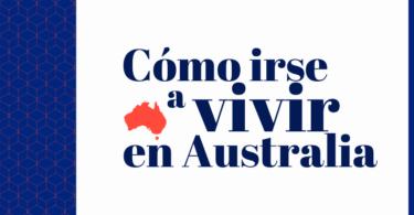 Cómo irse a vivir en Australia - Cover picture
