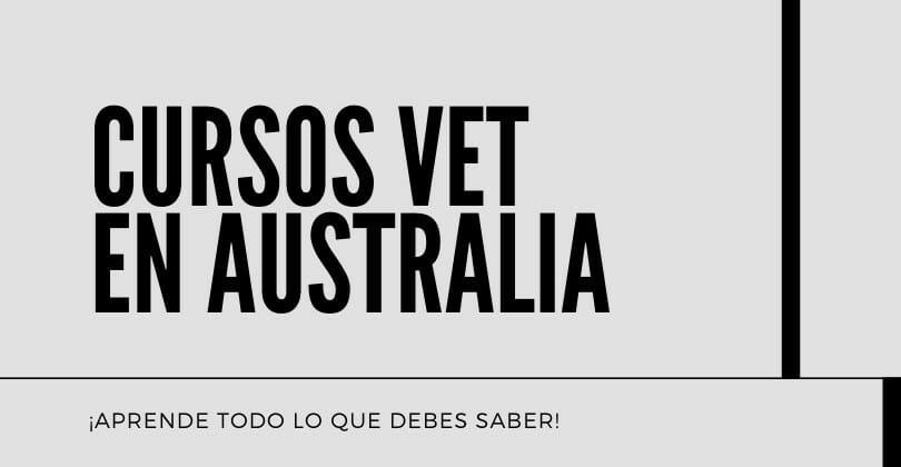 Cursos VET en Australia - Cursos Vocacionales en Australia