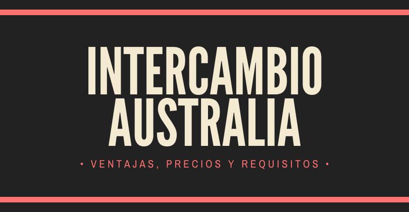 Intercambio a Australia: Ventajas, precios y requisitos