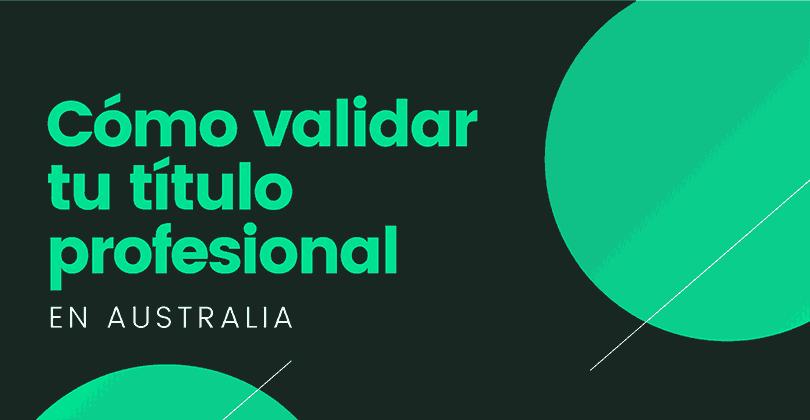 Cómo validar el título profesional en Australia