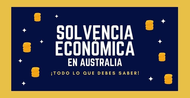 Solvencia Economica Australia - Visa de Estudiante